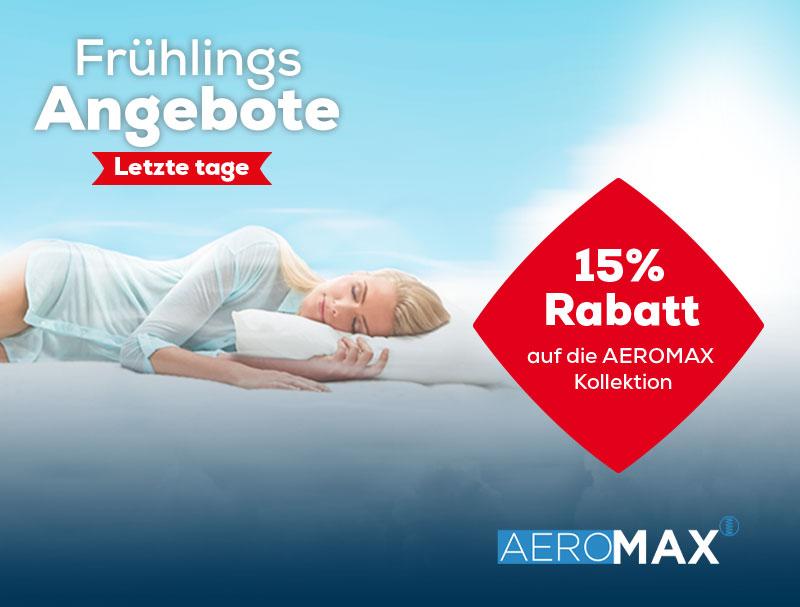Letzte Tage 15% Rabatt auf AEROMAX Matratzen | Swiss Sense