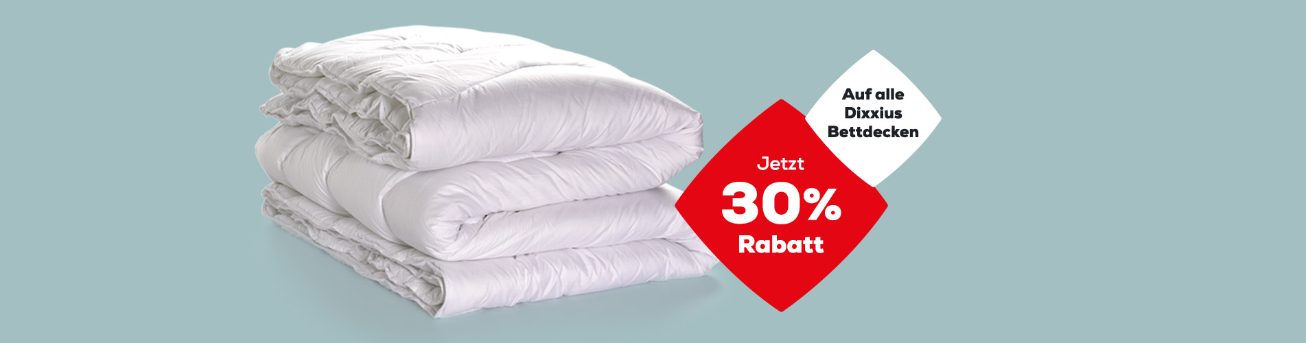 Dixxius Bettdecken 30% Rabatt | Swiss Sense